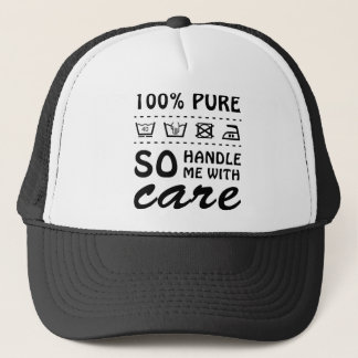 Wellcoda Handle Me With Care 100% Pure Fun Trucker Hat