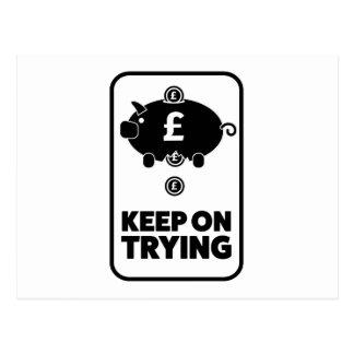 Wellcoda Keep On Trying Money Piggy Bank Postcard