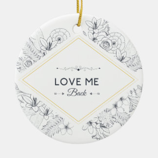 Wellcoda me ama detrás promete vida de la flor adorno navideño redondo de cerámica