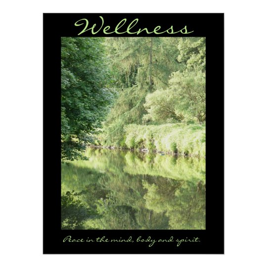 Wellness; peace in the mind, body and spirit poster