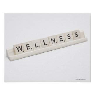 Wellness Spelled On A Word Board Game. Poster