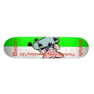 Welsh Bacon Skateboard