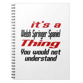 Welsh Springer Spaniel Dog Thing Designs Notebook