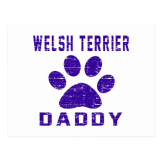 Welsh Terrier Daddy Gifts Designs Post Card