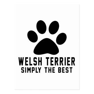 Welsh terrier Simply the best Post Card