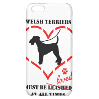 Welsh Terriers Must Be Loved Cover For iPhone 5C