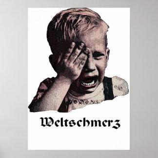 "Weltschmerz   ""World Pain"" Poster"