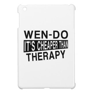 WEN-DO IT IS CHEAPER THAN THERAPY iPad MINI COVER