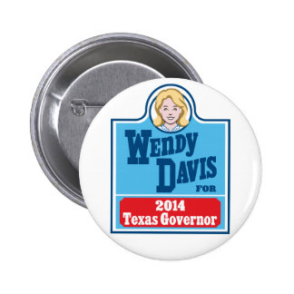 Wendy Davis for Texas Governor 2014 Button