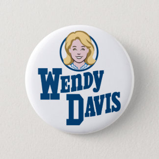 Wendy Davis for Texas Governor 2014 Pinback Button