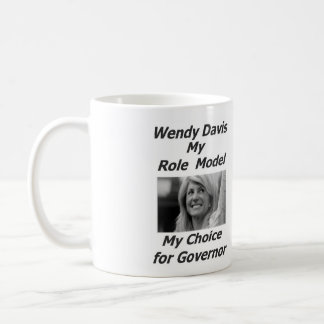 Wendy Davis My Role Model - cup