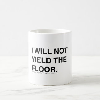 Wendy Davis Will Not Yield the Floor Coffee Mug