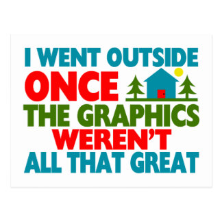 Went Outside Graphics Weren't Great Postcard