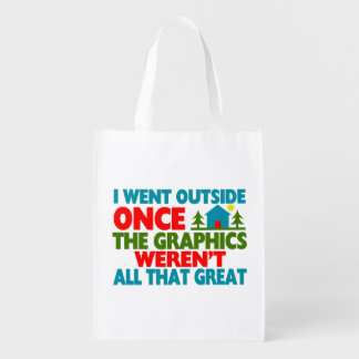 Went Outside Graphics Weren't Great Reusable Grocery Bag