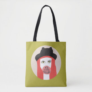 We're a little rebellious - tote bag
