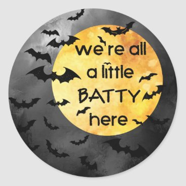 Halloween Themed We're all a little BATTY here, Watercolor Classic Round Sticker