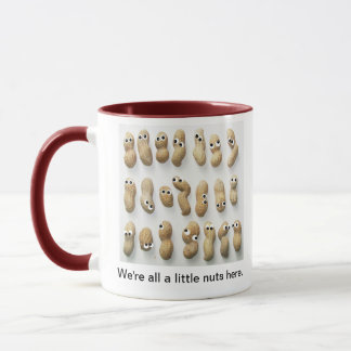 We're All a Little Nuts Here Mug