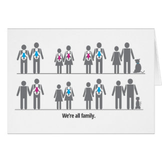 We're All Family Greeting Cards