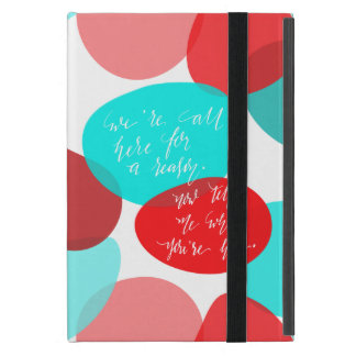 We're All Here For A Reason Blue and Red Lettering Covers For iPad Mini