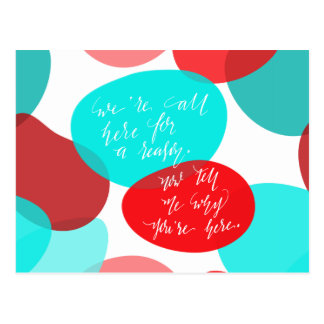 We're All Here For A Reason Blue and Red Lettering Postcard