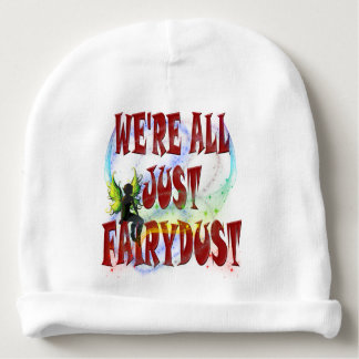 We're all just fairydust baby beanie