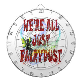 We're all just fairydust dartboard with darts