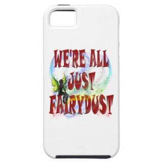We're all just fairydust iPhone SE/5/5s case