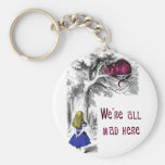 We're All Mad Here Basic Round Button Keychain