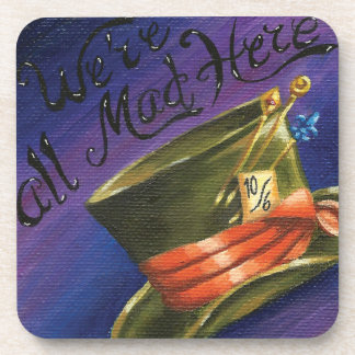 Were All Mad Here Coaster Alice in Wonderland