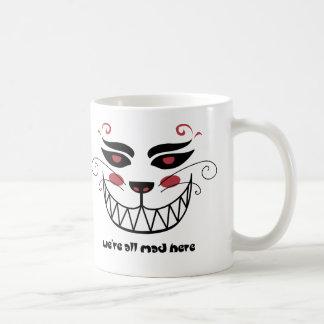 We're All Mad Here Coffee Mug