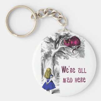 We're All Mad Here Keychain