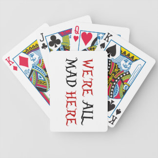 We're All Mad Here Bicycle Poker Deck