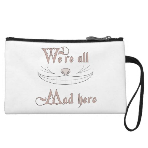 We're All Mad Here Wristlets