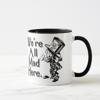We're All Mad Mug