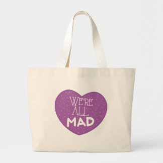 we're all mad purple heart large tote bag