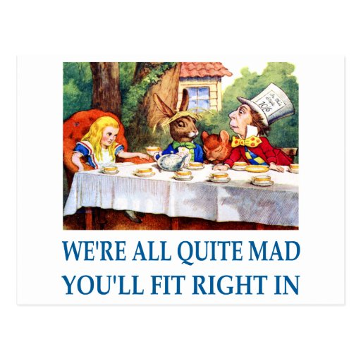 WE'RE ALL  QUITE MAD POSTCARD