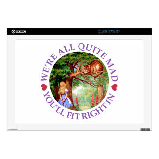 "We're All Quite Mad, You'll Fit Right In! 17"" Laptop Skins"