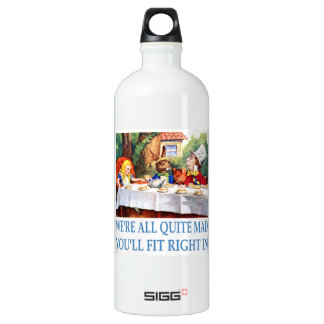We're All Quite Mad, You'll Fit Right In SIGG Traveler 1.0L Water Bottle