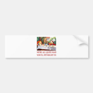 We're All Quite Mas, You'll Fit Right In! Car Bumper Sticker