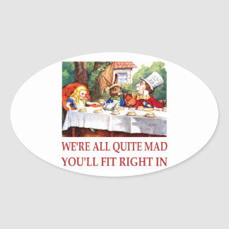 We're All Quite Mas, You'll Fit Right In! Oval Sticker