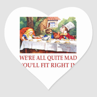 We're All Quite Mas, You'll Fit Right In! Heart Sticker