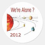 Were Alone Classic Round Sticker
