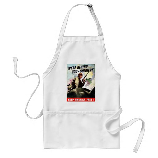 We're Behind, You - Soldier! Adult Apron