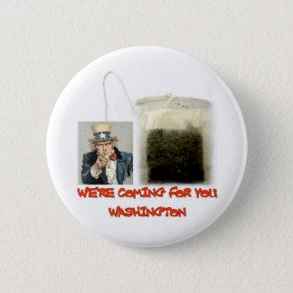 WERE COMING FOR YOU WASHINGTON PINBACK BUTTON