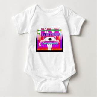 We're conditioned by everything, consciously & baby bodysuit
