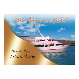 We're doing it on a Yacht Save the Date Invitations