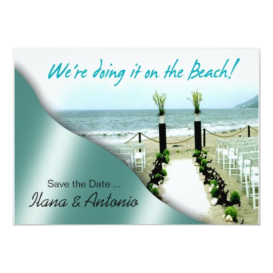We're doing it on the Beach Save the Date Card