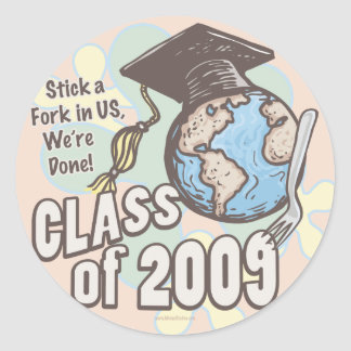 We're Done 2009 Graduation Shirt Gifts Classic Round Sticker