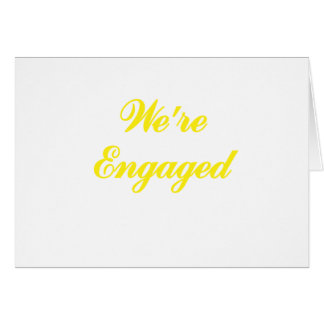 Were Engaged Card