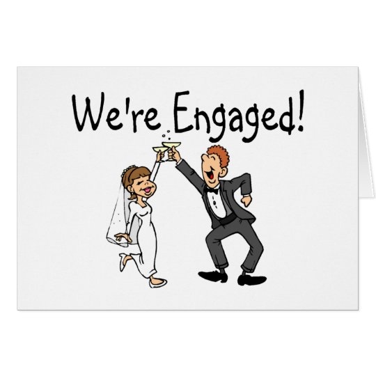 We're Engaged Card